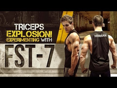 Triceps Explosion! Experimenting with FST-7