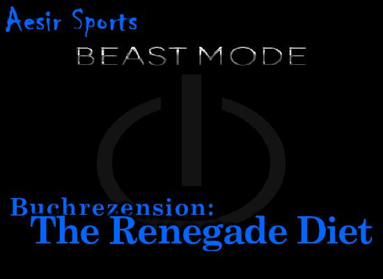 Die Renegade Diet, ein Ernährungskonzept für Abtrünnige und Gesetzlose. Dafür aber auch muskulöse und gesunde Outlaws - jedenfalls wenn es nach dem Autor Jason Ferruggia geht.