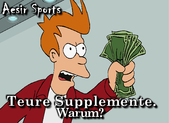 Teure_Supps_Why