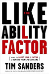 The Likeability Factor. How to Boost Your L-Factor and Achieve Your Lifes Dreams.