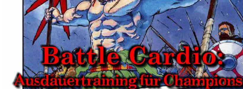 Battle Cardio Guide – Ausdauertraining für Champions