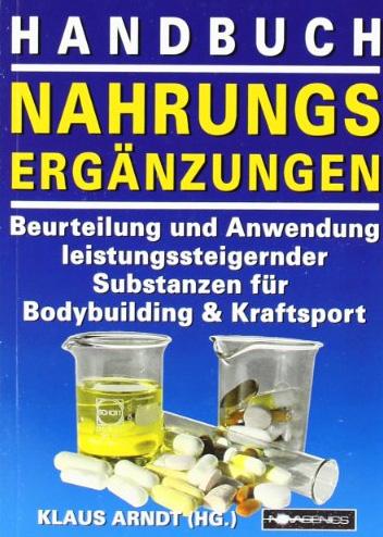 Ein Handbuch für alle Fälle: Welche Produkte taugen, wie werden sie dosiert und wie lassen sie sich kombinieren? Das alles erläutert Arndt in diesem, knapp 250-seitigen, Wälzer. (Bildquelle: Amazon.de)