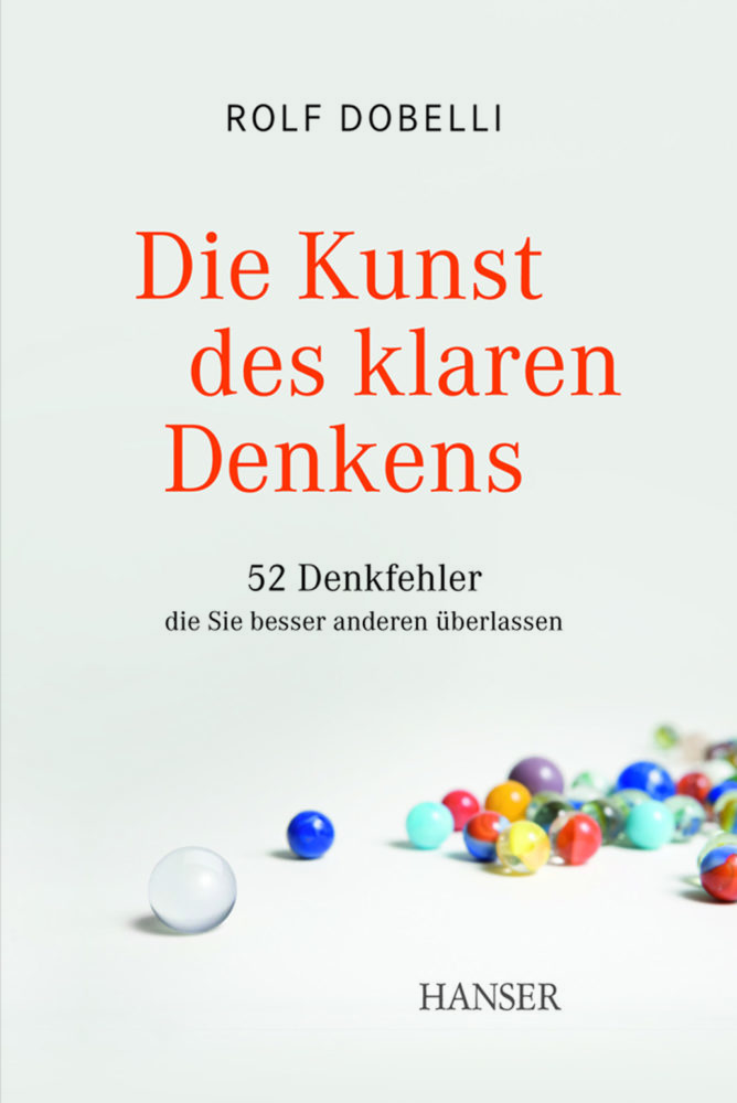 Buchempfehlung: Die Kunst des klaren Denkens von Rolf Dobelli
