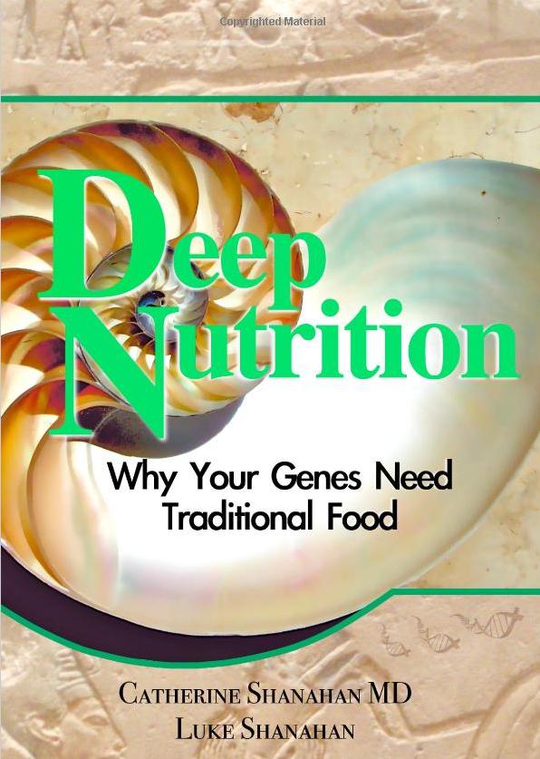 Buchempfehlung: Deep Nutrition von Catherine Shanahan