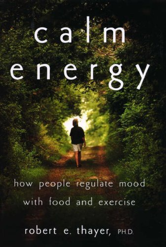 Calm Energy von Robert E. Thayer