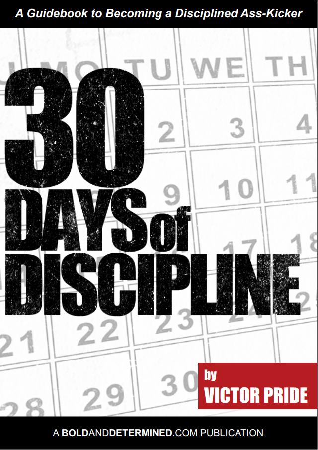 30 Days of Discipline von Victor Pride