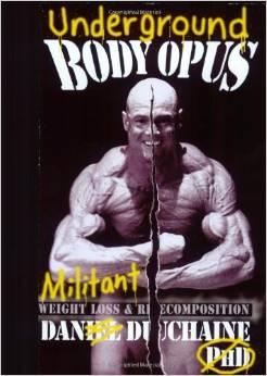 """Die Bodyopus Diet von Dan Duchaine: Noch einmal eine Ecke rigider als der Bodybuilding-Klassiker """"The Anabolic Diet"""" von Dr. Mauro DiPasquale. (Bildquelle: Amazon.com)"""