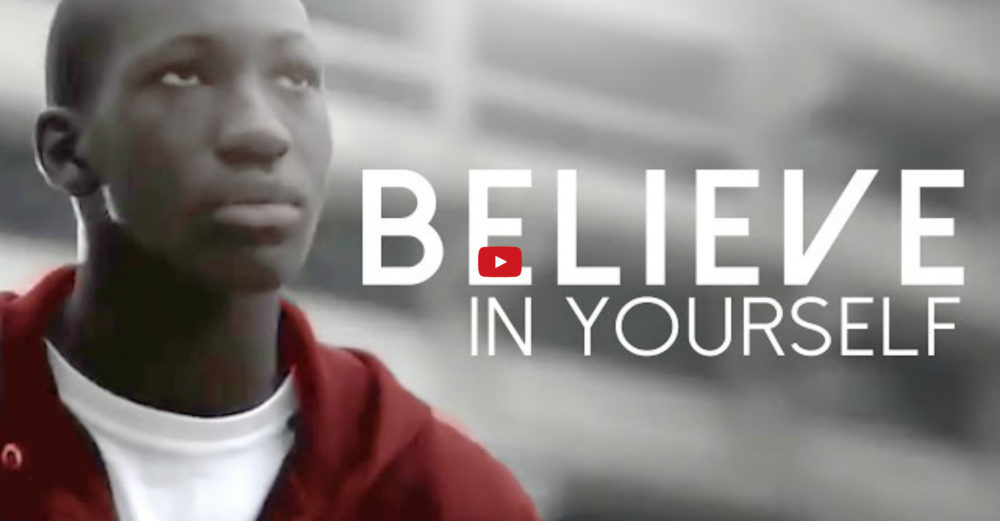 Believe in Yourself - Motivationsvideo
