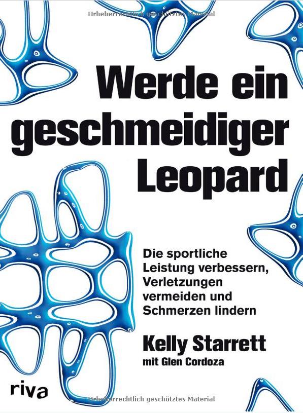 Werde-geschmeidig-wie-ein-Leopard-Kelly-Starrett