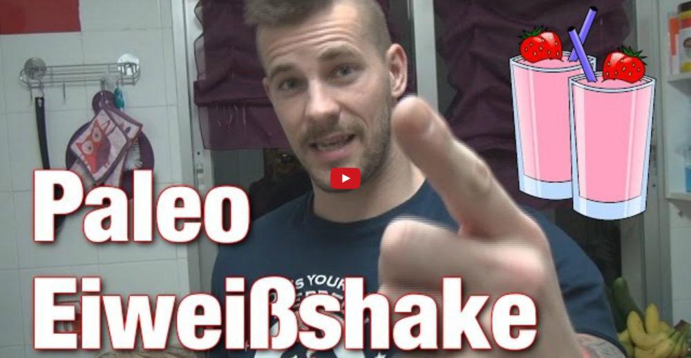[Video] Johannes Kwella - Paleo Eiweißshake - krassester, natürlichster, unverarbeitetster Protein Shake EVER