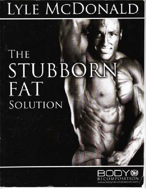 Das Referenzwerk in Sachen hartnäckiges Fett: Lyle's Stubborn Fat Solution.