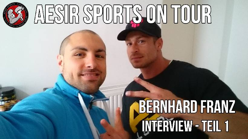 Aesir Sports on Tour - Ep. 1: Treffen mit Men's Physique Athlet Bernhard Franz - Teil 1
