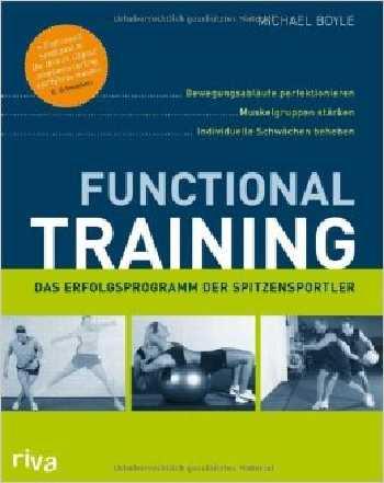 Functional Training von Michael Boyle: Worum geht es?