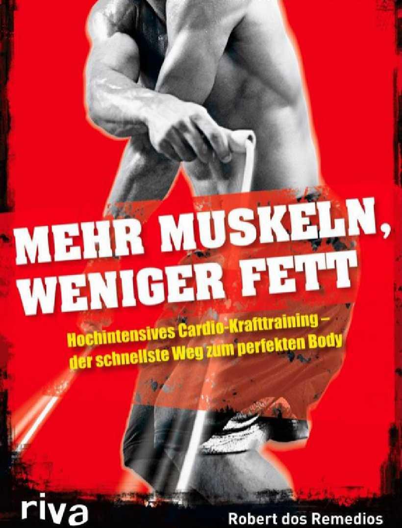 Cover: Mehr Muskeln, weniger Fett von Robert dos Remedios