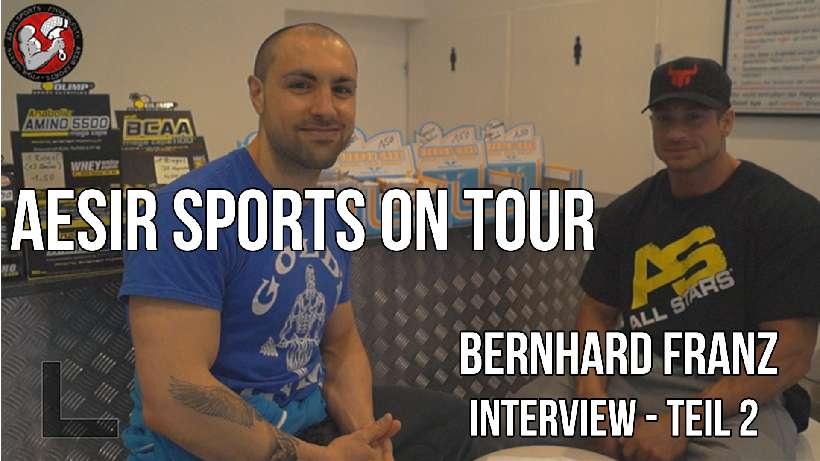Aesir Sports on Tour #1: Zweites Interview mit Bernhard Franz - Teil 3