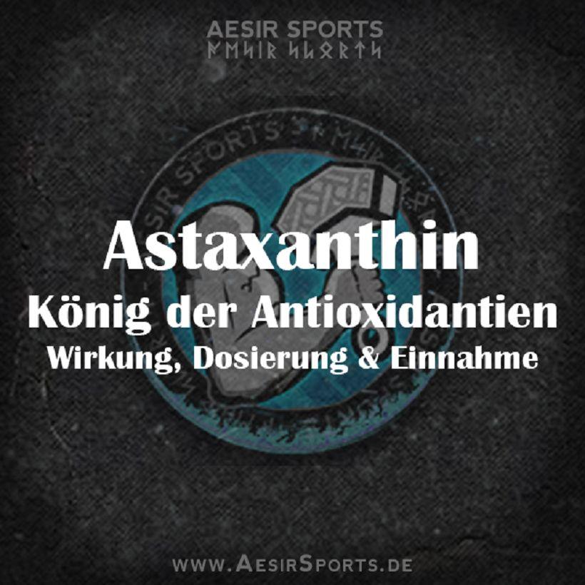 Astaxanthin - König der Antioxidantien   Wirkung, Dosierung & Einnahme