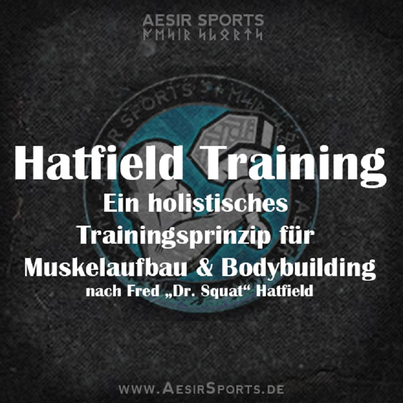 Hatfield Training: Das holistische Trainingsprinzip