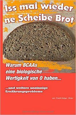 Iss mal wieder ´ne Scheibe Brot