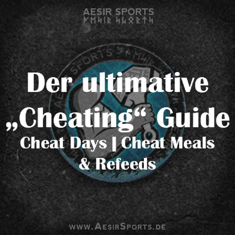 Der ultimative Cheating Guide | Cheat Days, Cheat Meals & Refeeds