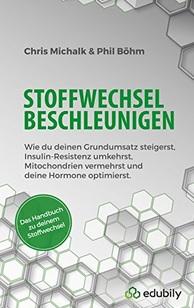 Stoffwechsel beschleunigen - Das neue Buch von edubily Gründer Chris Michalk - Jetzt erhältlich!