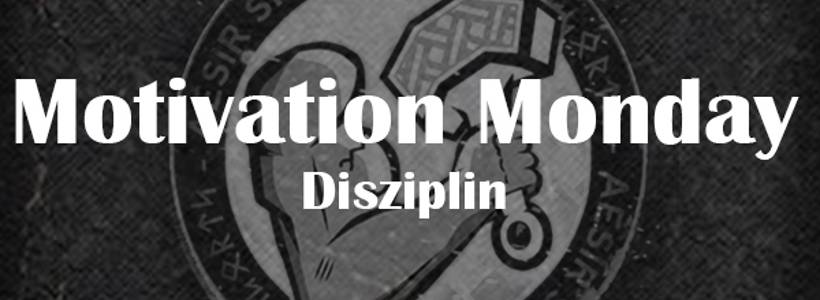 Motivation Monday | Disziplin