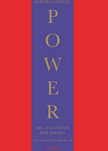 Robert Greene: Power - Die 48 Gesetze der Macht