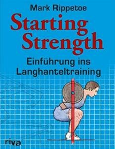 Starting Strength (Buch) | Amazon.de