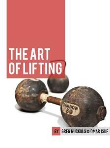 The Art of Lifting (eBook) | Strengtheory.com