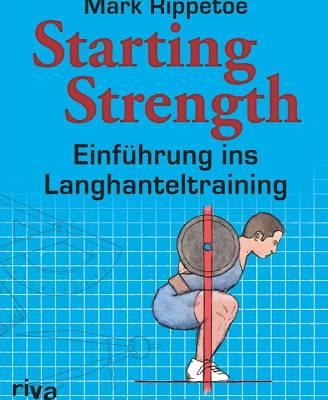 """Buch-Gewinnspiel: Wir verlosen ein Exemplar von """"Starting Strength - Einführung ins Langhanteltraining"""""""