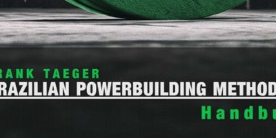Buchrezension: Brazilian Powerbuilding Method 2.0 von Frank Taeger