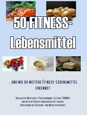 Buchrezension: 50 Fitness-Lebensmittel von Frank-Holger Acker