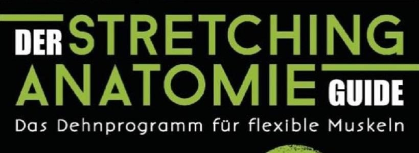 Buchrezension: Der Stretching-Anatomie-Guide von Craig Ramsay