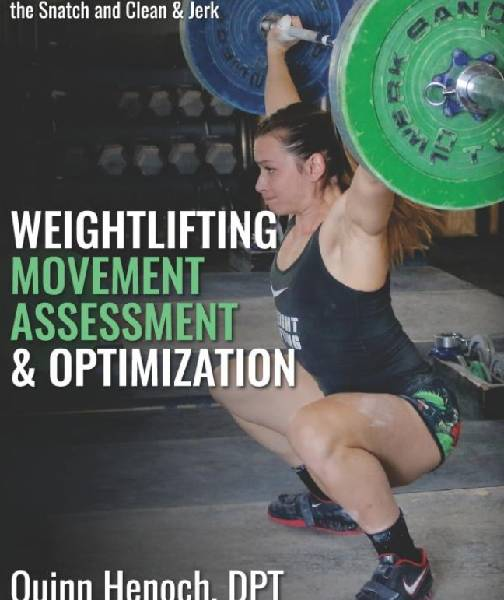 Buchrezension: Weightlifting Movement Assessment & Optimization von Quinn Henoch