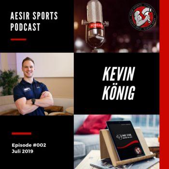 ASP - Komplettfolge - Ep. #002 - Kevin König (Nutrition Performance Coaching & DKKA)