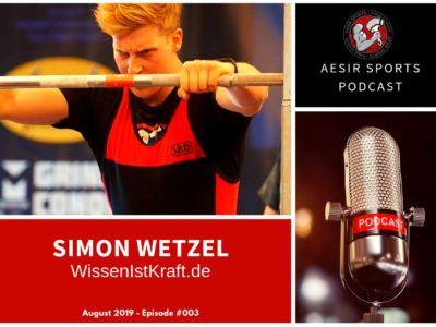 Out Now: Podcast Episode #003 – Simon Wetzel (WissenIstKraft.de & The Strength Minds)