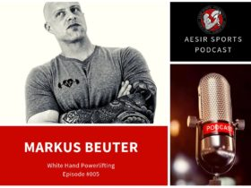 Out Now: Podcast Episode #005 – Markus Beuter (White Hand Powerlifting)